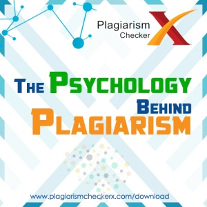 The Psychology Behind Plagiarism