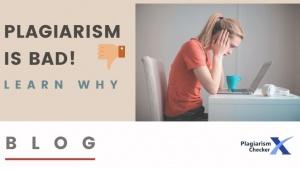 Plagiarism is bad blog