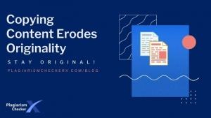 copying content erodes originality