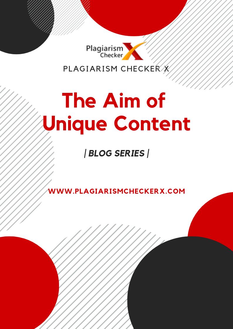 aim of unique content
