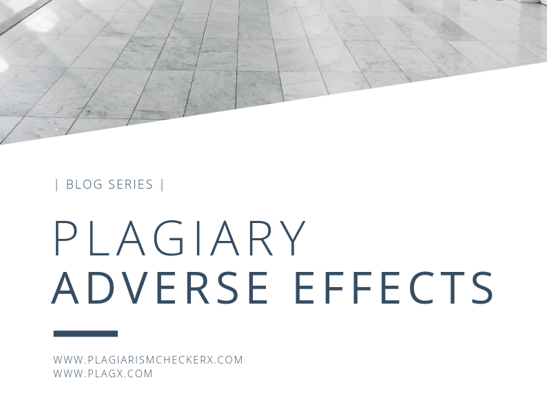 Plagiary Adverse Effects